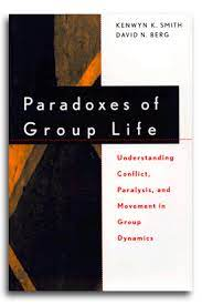Paradoxes of Group Life Smith Berg
